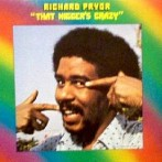 Richard_Pryor_-_That_Nigger's_Crazy_front_cover